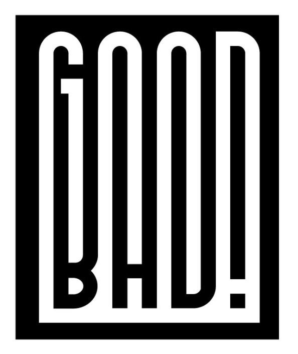Good Bad - Text Art